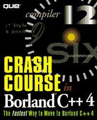 Crash course borland c++ 4