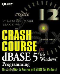 Crash course dbase 5 windows