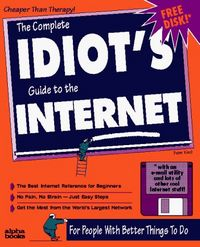 Complet idiots guide internet