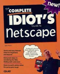 Complete idiot's guide netscape