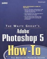 Adobe photoshop 5 how-to