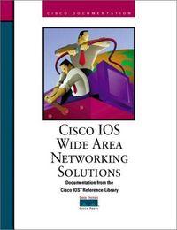 Cisco ios wide area networking solutio
