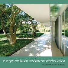Origen del jardin moderno en estados unidos,el
