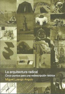 La arquitectura radical
