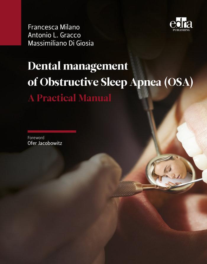 Dental management of obstructive sleep apnea (osa) - a pract