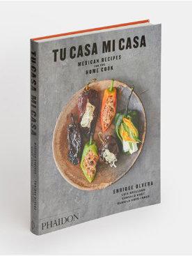 Tu casa mi casa mexican recipes for the home cook