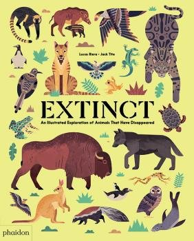 Extinct an illustrated exploration of animals that have di
