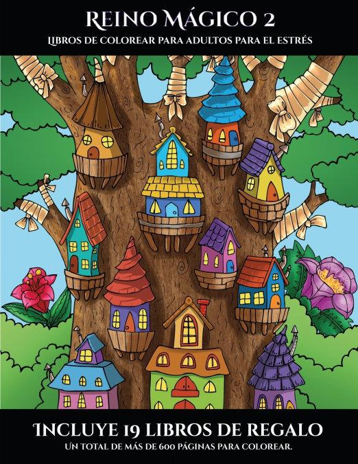 Libros de colorear para adultos para el estres (reino magico