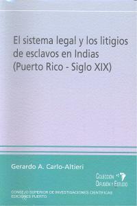 Sistema legal y los litigios de esclavos en indias s.xix