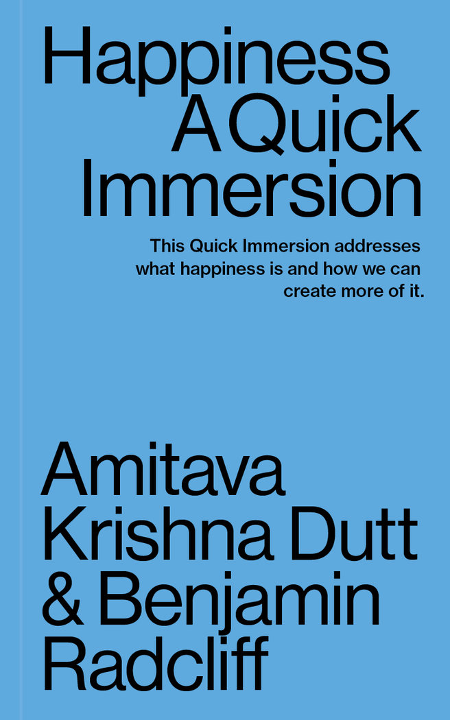 Happiness a quick immersion