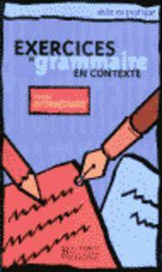 Exercices grammaire en contexte intermed.eleve