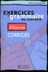 Exercices grammaire en contexte corrige