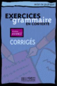 Exercices grammaire en contexte avance corrige