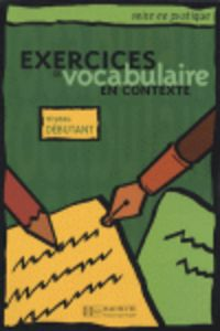 Exercices vocabulaire contexte debutant eleve