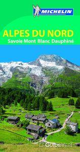 Le guide vert alpes du nord savoie mont blanc dauphine 2015
