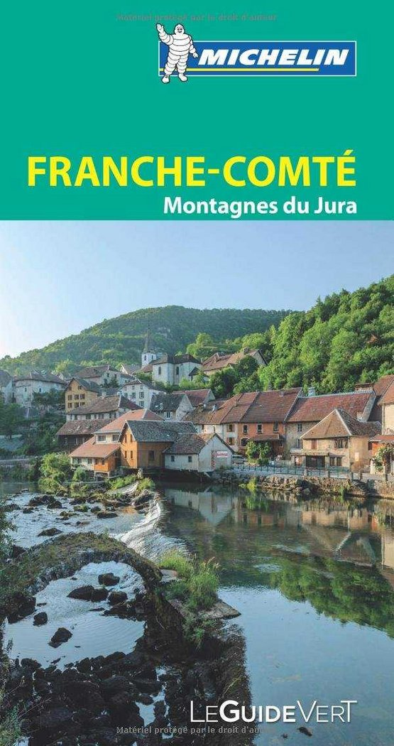 Franche-comte jura (le guide vert(