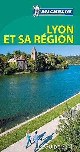 Lyon et sa region (le guide vert)