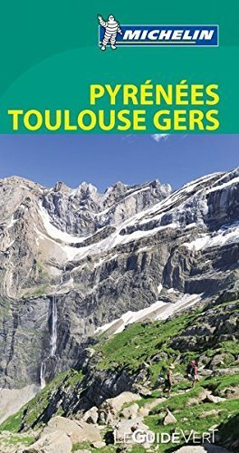Pyrennees toulouse gers (le guide vert )