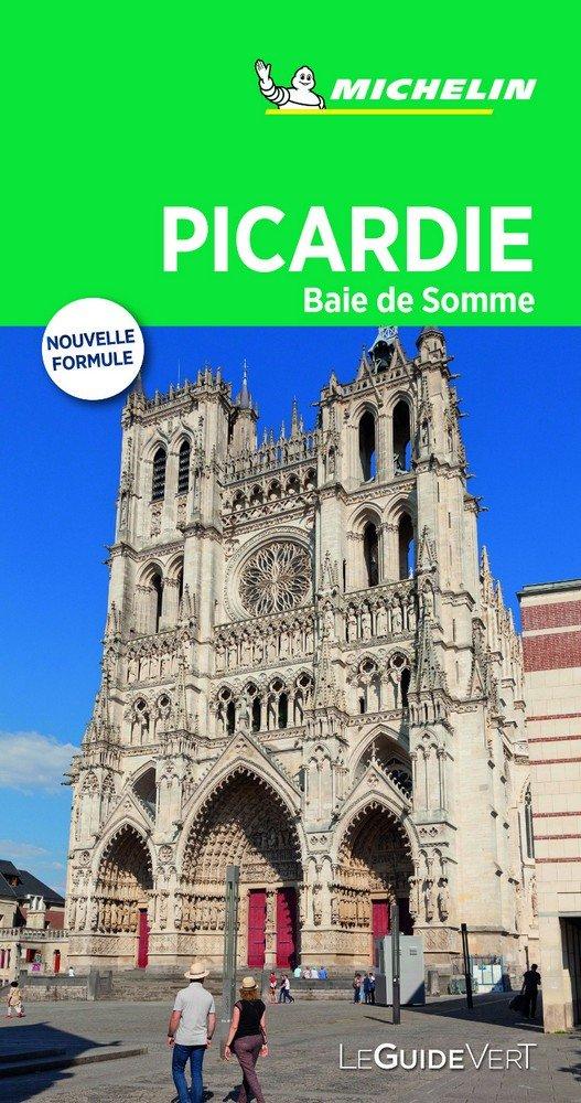 Picardie baie de somme (le guide vert )