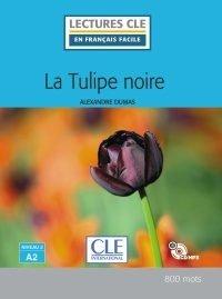 La tulipe noire - niveau 2/a2 - livre+cd