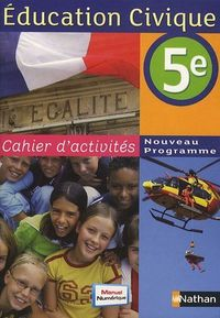 Education civique 5e cahier dactivites 2010