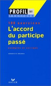 Accord du participe passe 100 exercices