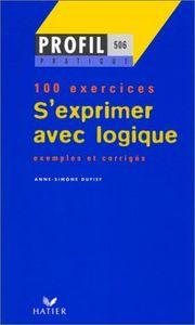 Sexperimer avec logique 100 exercices
