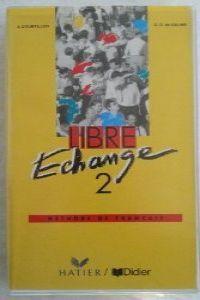 Libre echange 2 casstt.                           ede0sed