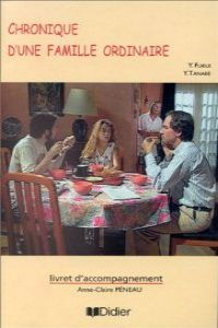 Chronique d,une famille ordinaire