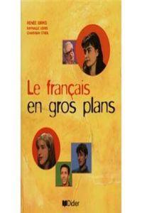 Francais en gros plans-libro