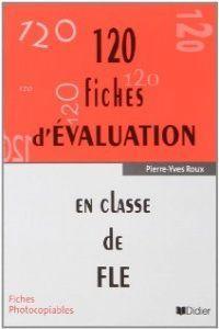 120 fiches d evaluation classe fle pochette