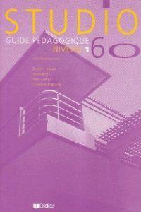 Studio 60 niveau 1 guia pedagogique