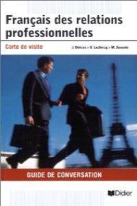 Francais relations professionnelles guia conversacion