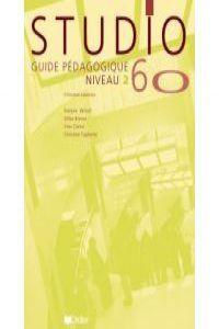 Studio 60 niveau 2 guide pedagogique