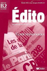 Edito b2 guide pedagogique