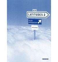 Latitudes 2 a2/b1 guide pedagogique