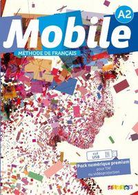 Mobile 2 niveau a2 pack numerique premium classe 1 licencse