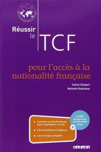 Reussir le tcf acces a la nationalite francaise