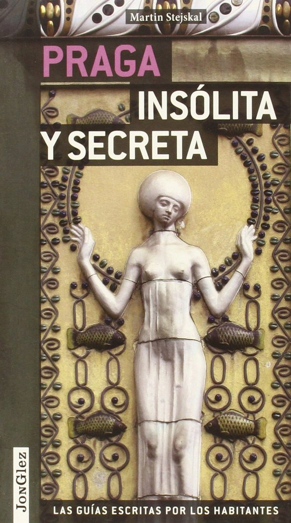Praga insolita y secreta (2014)