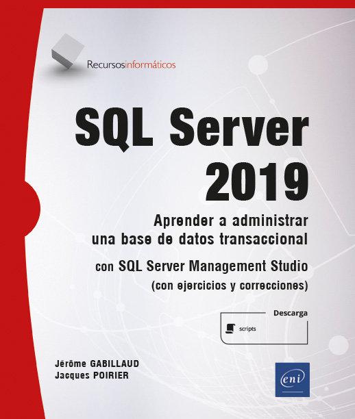 Sql server 2019 aprender a administrar una base de datos