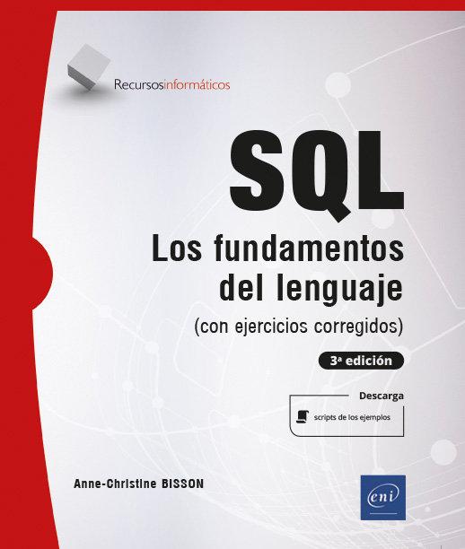 Sql fundamentos del lenguaje con ejercicios corregidos