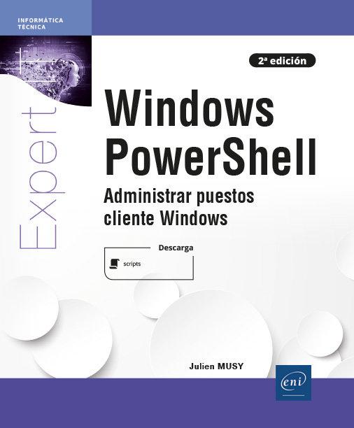 Windows powershell administrar puestos cliente windows 2 ed