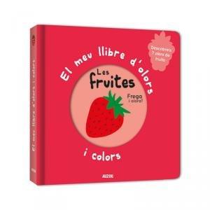 El meu llibre d'olors i colors, les fruites