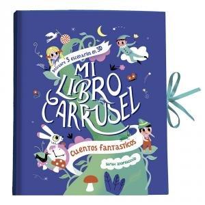Mi libro carrusel cuentos fantasticos