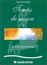 Temps de saison 2 livre
