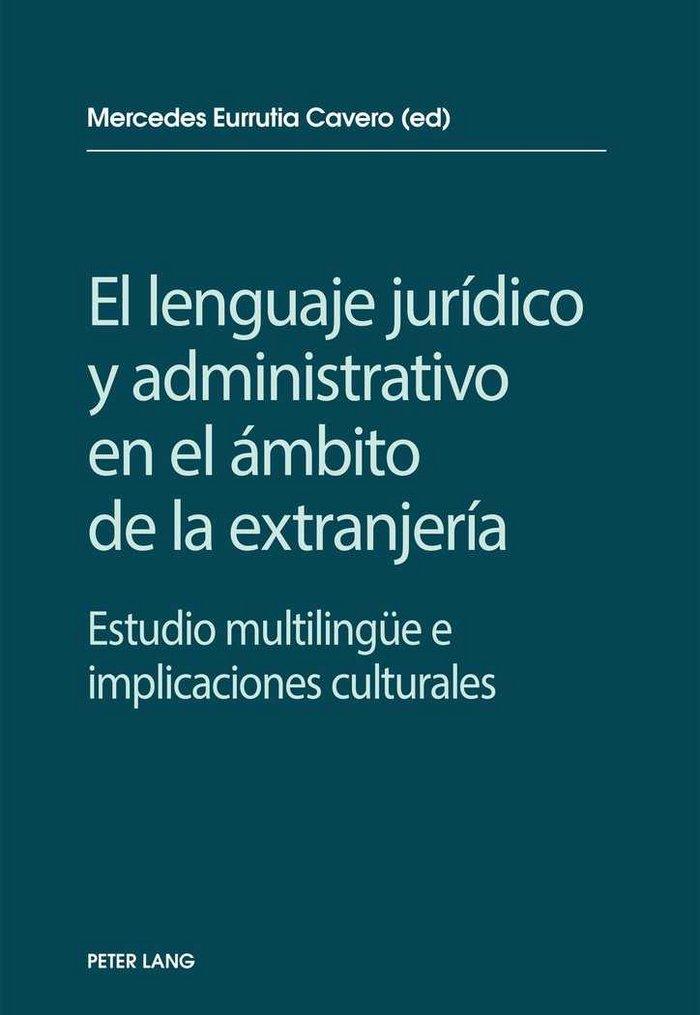 El lenguaje juridico y administrativo en el ambito de la ext