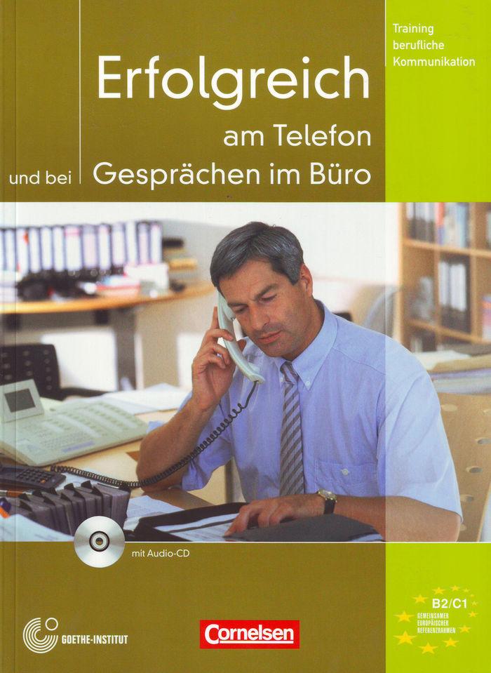Erfolgreich am telefon und bei gesprachen im buro
