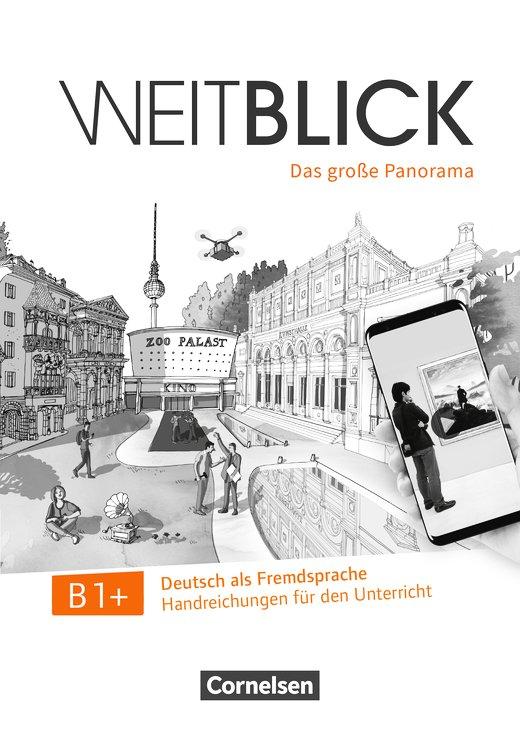 Weitblick b1+ libro del profesor