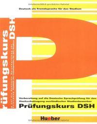 Pruefungskurs dsh uebungsbuch libro