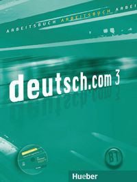 Deutsch com 3 (arbeitsbuch+cd) (b1) (actividades)